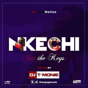 Dj T-monie - Nkechi Got The Keys 2016 Mixtape